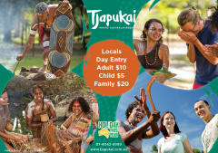 $10 Tjapukai by Day for Locals!
